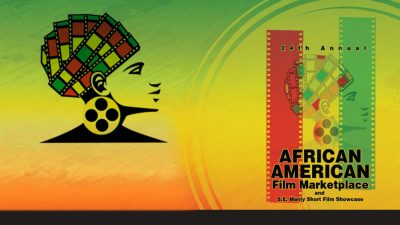African American Film Marketplace @ Raleigh Studios | Los Angeles | California | United States